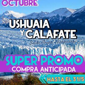 Ushuaia y El Calafate