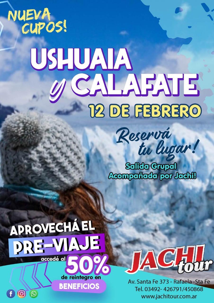 USHUAIA Y EL CALAFATE FEBRERO